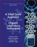 A Small Scale Approach to Organic Laboratory Techniques 4th Edition