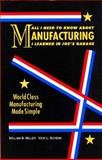 All I Need to Know about Manufacturing I Learned in Joe's Garage 6th Edition