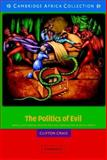 The Politics of Evil 9780521533935