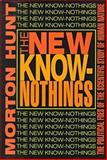 The New Know-Nothings 9781560003939