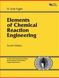 Elements of Chemical Reaction Engineering 4th Edition