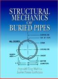 Structural Mechanics of Buried Pipes 9780849323959