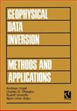 Geophysical Data Inversion - Methods and Applications 9783528063962