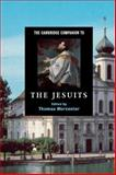 The Cambridge Companion to the Jesuits 1st Edition