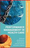 Performance Management in Healthcare 9780415323970