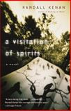 A Visitation of Spirits