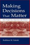 Making Decisions That Matter 9780805833973