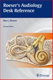 Roeser's Audiology Desk Reference 2nd Edition