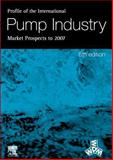 Profile of the International Pump Industry 9781856173988