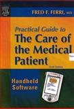 Practical Guide to Care of the Medical Patient 9780323023993