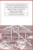 Sugar Plantations in the Formation of Brazilian Society 9780521313995
