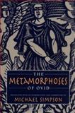 The Metamorphoses of Ovid 9781558493995