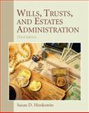 Wills, Trusts, and Estates Administration 9780135063996
