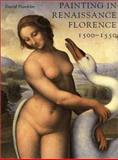 Painting in Renaissance Florence, 1500-1550 9780300083996