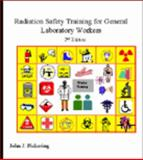 Radiation Safety Training for General Laboratory Workers 9780972214001