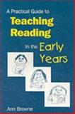 A Practical Guide to Teaching Reading in the Early Years 9781853964008