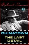 Chinatown and the Last Detail