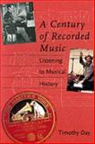 A Century of Recorded Music 9780300094015