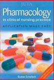 Pharmacology in Clinical Nursing Practice 9780702164019