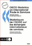 OECD Statistics on International Trade and Services, Detailed Tables by Partner Country 2003 Edition 9789264104020