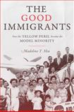 The Good Immigrants 1st Edition