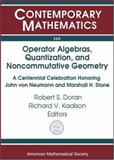 Operator Algebras, Quantization, and Noncommutative Geometry 9780821834022
