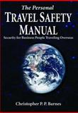 The Personal Travel Safety Manual 9780974084022