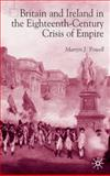 Britain and Ireland in the Eighteenth-Century Crisis of Empire 9780333994023