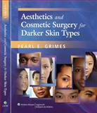 Aesthetics and Cosmetic Surgery for Darker Skin Types 9780781784030