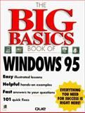 The Big Basics Book of Windows 95 9780789704030