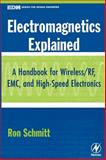 Electromagnetics Explained 9780750674034