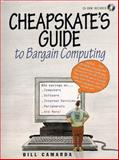 The Cheapskate's Guide to Bargain Computing 9780137564040