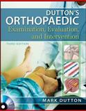 Dutton's Orthopaedic Examination Evaluation and Intervention 3rd Edition