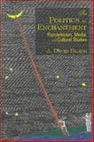 The Politics of Enchantment 9780889204041