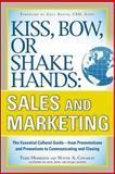 Kiss, Bow, or Shake Hands - Sales and Marketing 9780071714044
