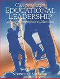 Case Studies for Educational Leadership 1st Edition