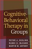 Cognitive-Behavioral Therapy in Groups 1st Edition