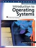 Introduction to Operating Systems 9780538724050