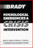 Psychological Emergencies and Crisis Intervention 1st Edition