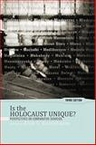 Is the Holocaust Unique? 3rd Edition