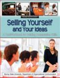 Selling Yourself and Your Ideas 2nd Edition