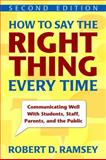 How to Say the Right Thing Every Time 9781412964081