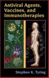 Antiviral Agents, Vaccines, and Immunotherapies 9780824754082
