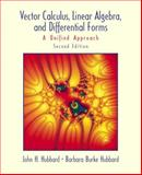 Vector Calculus, Linear Algebra and Differential Forms 9780130414083