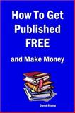 How to Get Published FREE 9781411604094