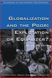 Globalization and the Poor 9780972054102
