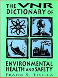 Van Nostrand's Dictionary of Environmental Health and Safety 9780471284109