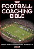 The Football Coaching Bible 1st Edition
