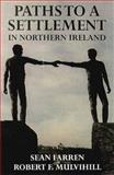 Paths to a Settlement in Northern Ireland 9780861404131