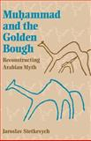 Muhammad and the Golden Bough 9780253214133